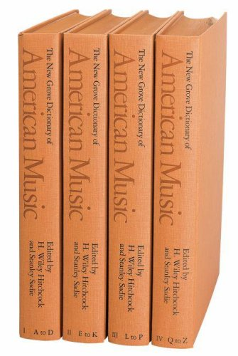 New Grove Dictionary of American Music, 4 Volumes, Complete. H. Wiley Hitchcock, Stanley Sadie.