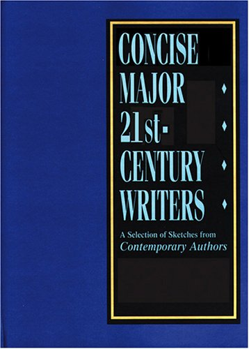 Concise Major 21st-Century Writers: A Selection of Sketches from Contemporary Authors. Five Volumes. Tracey L. Matthews.