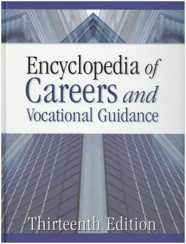 Encyclopedia of Careers and Vocational Guidance. Five volumes. Thirteenth Edition. Facts on File.