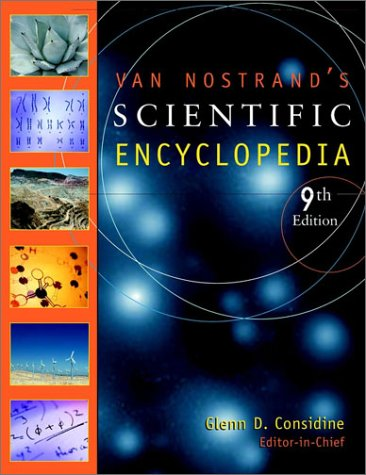Van Nostrand's Scientific Encyclopedia 2 Volume Set. Glenn D. Considine.
