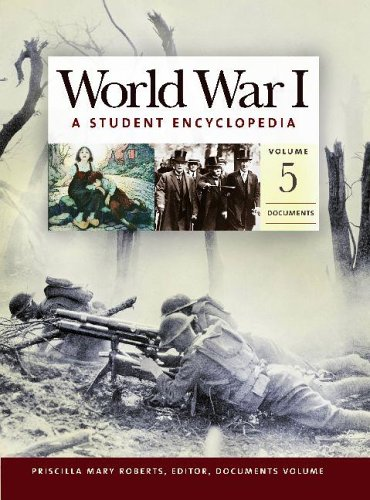 World War I: A Student Encyclopedia. Five Volumes. Spencer C. Tucker.