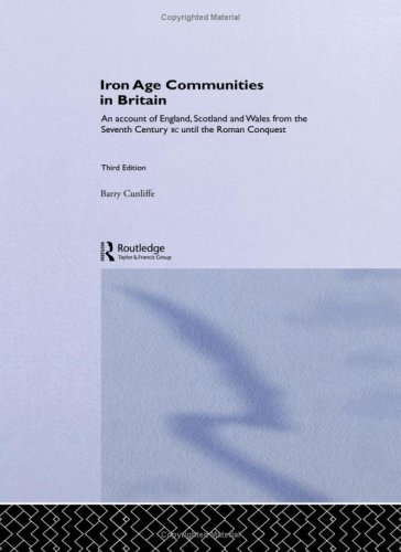 Iron Age Communities in Britain. Barry Cunliffe.
