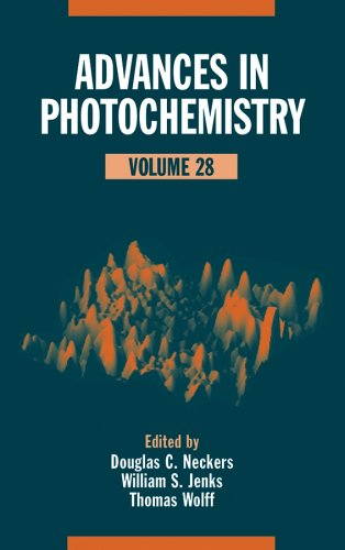 Advances in Photochemistry Volume 28. Douglas C. Neckers, Thomas Wolff, William S. Jenkins.