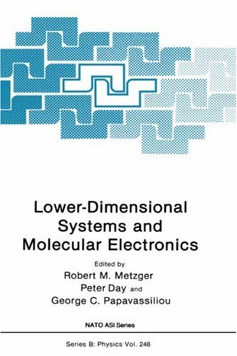 Lower-Dimensional Systems and Molecular Electronics.; (NATO ASI Series.). Robert M. Metzger.