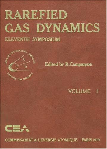 Rarefied Gas Dynamics. 2 volumes.; Technical Papers Selected from the Tenth International Symposium on Rarefied Gas Dynamics, 1976. (Progress in Astronautics and Aeronautics, vol. 51.). J. Leith Potter.