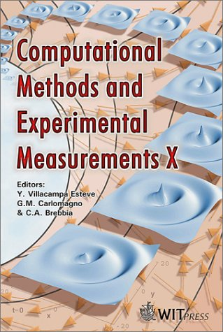 Computational Methods and Experimental Measurements X. Y. Villacampa Esteve, G. M. Carlomagno, C A. Brebbia.