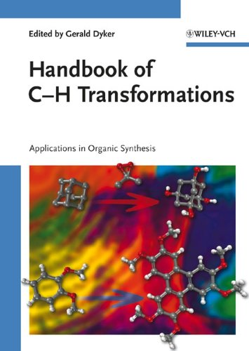 Handbook of C-H Transformations: Applications in Organic Synthesis. Gerald Dyker.