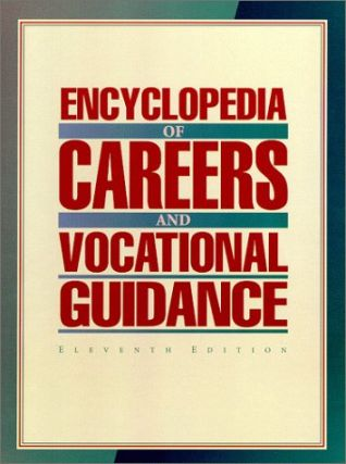 Encyclopedia of Careers and Vocational Guidance. 4 volumes complete. Holli R. Cosgrove, -in-chief.