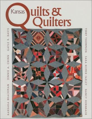 Kansas Quilts and Quilters. Barbara Brackman