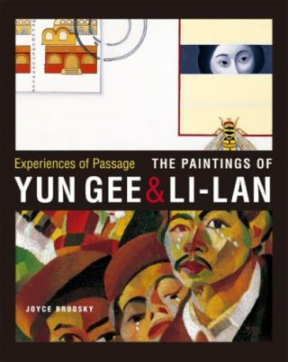 Experiences of Passage: The Paintings of Yun Gee & Li-lan. Joyce Brodsky