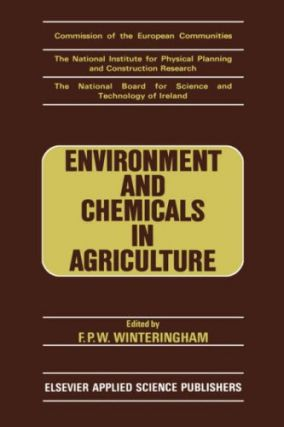 Environment and Chemicals in Agriculture: Proceedings of a Symposium held in Dublin, 15-17 October 1984.