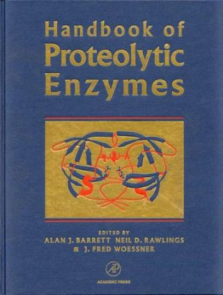 Handbook of Proteolytic Enzymes