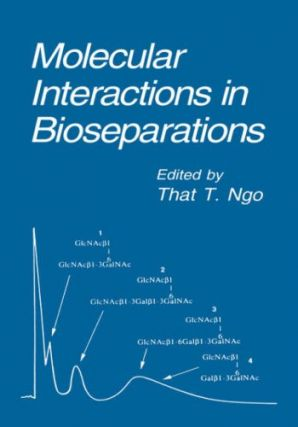 Molecular Interaction in Bioseparations.