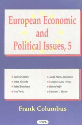 European Economic and Political Issues, Volume 5. Frank Columbus