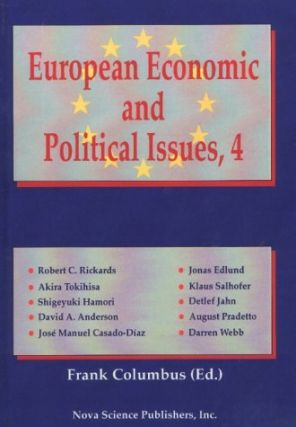 European Economic and Political Issues, Volume 4. Frank Columbus