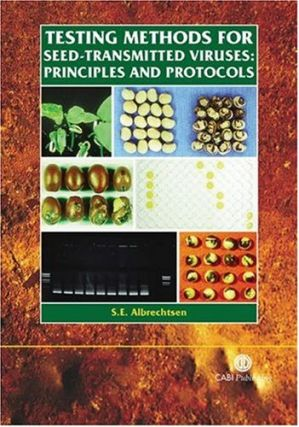 Testing Methods for Seed-Transmitted Viruses: Principles and Protocols. S. E. Albrechtsen