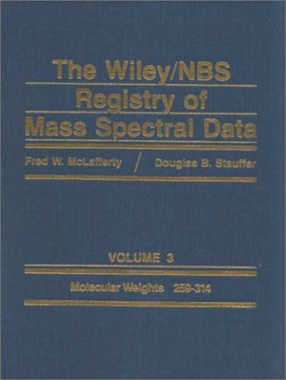 Wiley/NBS Registry of Mass Spectral Data V3; Molecular Weights 259-314.