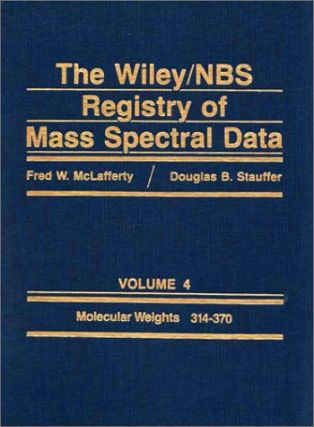Wiley/NBS Registry of Mass Spectral Data Volume 4 (Hardcover); Molecular Weights 314-370