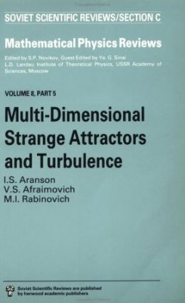 Multi-Dimensional Strange Attractors and Turbulence.; (Mathematical Physics Reviews, Volume 8,...