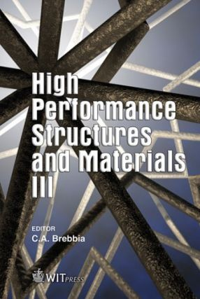 High Performance Structures And Materials III; (WIT Transactions on the Built Environment)