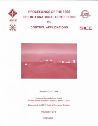 Proceedings of the 1999 IEEE International Conference on Control Applications, Kohala Coast...