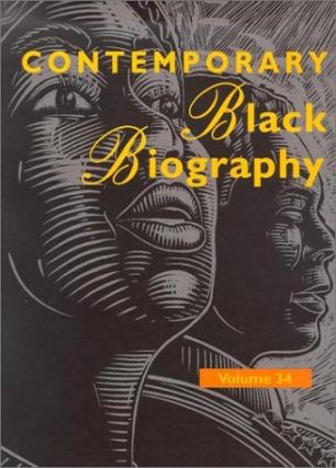 Contemporary Black Biography: Profiles from the International Black Community, Volume 34. Ashyia N. Henderson.