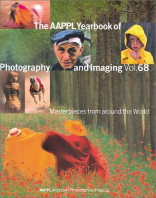 The AAPPL Yearbook of Photography and Imaging.; Vol. 68: Masterpieces from Around the World....